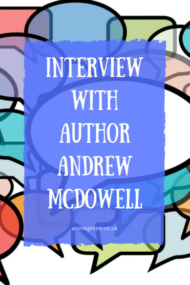Interview with author Andrew McDowell.  Image:  Speechbubbles